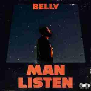 Belly - Man Listen